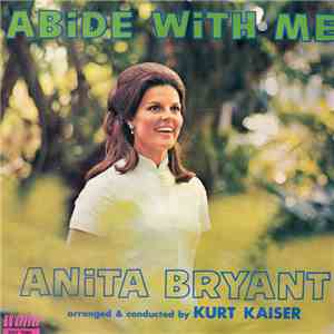 Anita Bryant - Abide With Me download free