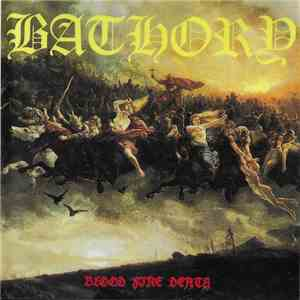 Bathory - Blood Fire Death download free