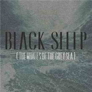 Black Sleep - The Whales Of The Grey Sea download free