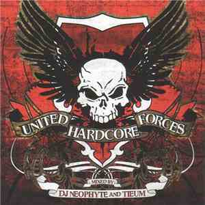 DJ Neophyte And Tieum - United Hardcore Forces download free