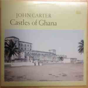 John Carter  - Castles Of Ghana download free
