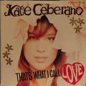 Kate Ceberano - That's What I Call Love download free