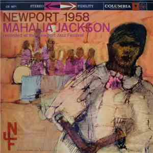 Mahalia Jackson - Newport 1958 download free