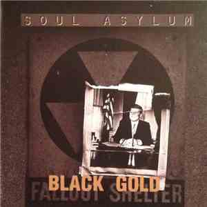 Soul Asylum  - Black Gold download free
