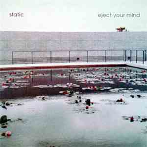 Static  - Eject Your Mind download free