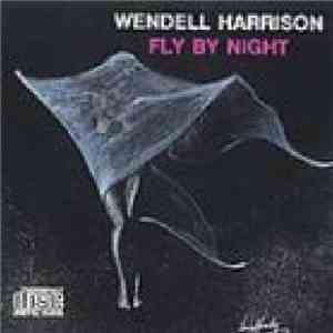 Wendell Harrison - Fly By Night download free